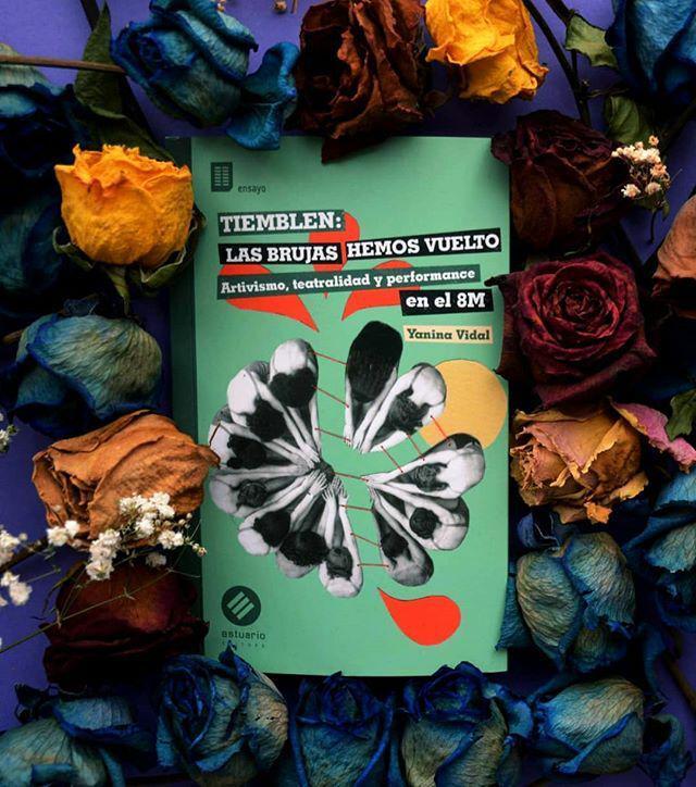 """Im Buch """"Zittert: Wir Hexen sind zurück. Artivismus, Theatralik und Performance am 8M"""" analysiert Vidal die Verbindungen zwischen Aktivismus und den darstellenden Künsten"""