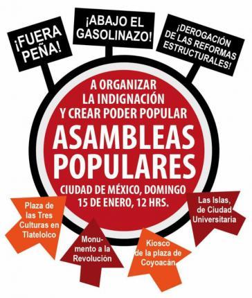 Aufruf zu Volksversammlungen gegen die Erhöhung der Benzin- und Dieselpreise in Mexiko. Gefordert wird zudem der Rücktritt von Präsident Peña Nieto und die Abschaffung seiner Strukturreformen