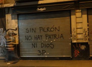"""Graffito in Argentinien: """"Ohne Perón gibt es weder Heimat noch Gott"""""""