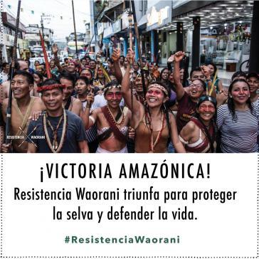 Waorani-Gemeinden feiern ihren Sieg bei Gericht gegen die Erdölförderung in ihrem Gebiet
