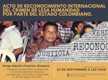 Nach 19 Jahren erkannte der kolumbianische Staat seine Verantwortung für den Mord an Jorge Adolfo Freytter Romero an
