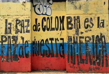 """Wandbild: """"Der Frieden Kolumbiens ist der Frieden unseres Amerikas"""""""