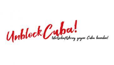 """Unter dem Motto """"Unblock Cuba"""" läuft eine europaweite Kampagne gegen die US-Blockade"""