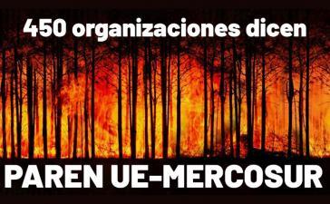 """""""450 Organisationen sagen: Stoppt EU-Mercosur"""""""