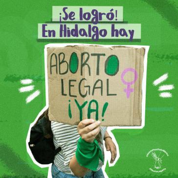 """""""Es wurde erreicht! In Hidalgo ist Abtreiben legal, sofort!"""""""